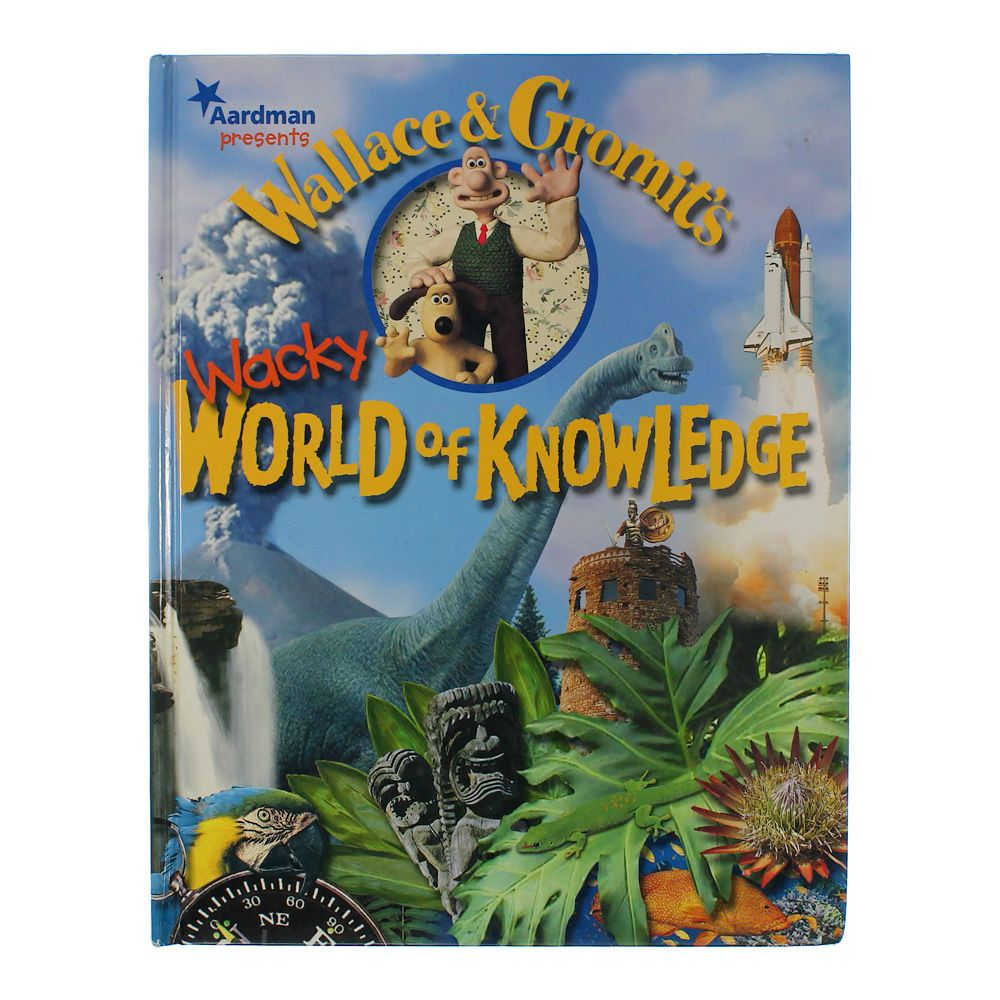 Book: Wallace & Gromit's Wacky World of Knowledge 2535644167