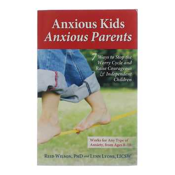 Anxious Kids Anxious Parents Book for Sale on Swap.com