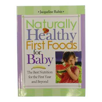 Book: Naturally Healthy First Foods for Baby for Sale on Swap.com