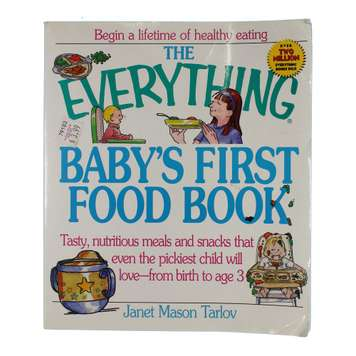 Book: The Everything Baby's First Food Book for Sale on Swap.com
