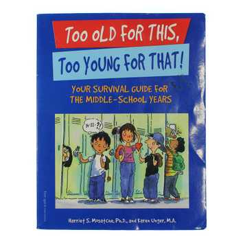 Book: Too Old For This, Too Young For That! for Sale on Swap.com