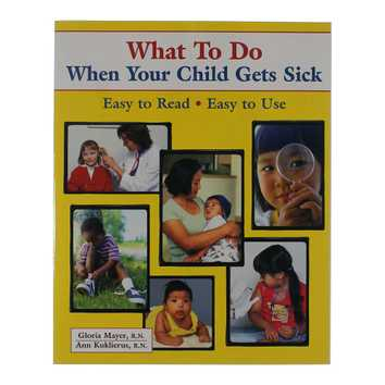 Book: What To Do When Your Child Gets Sick for Sale on Swap.com